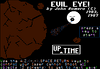 Evil Eye : I wanted to write my own twist on Asteroids.....so I wrote this game and named it Objectoids!  I wrote this game in 1983 and it was eventually retitled Evil Eye and published in UpTime in 1987.  By the way, in this game you are an eyeball.